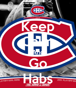 Poster: Keep Calm And Go Habs