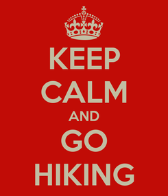 Poster: KEEP CALM AND GO HIKING