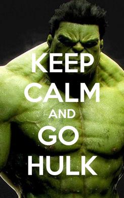 Poster: KEEP CALM AND GO  HULK