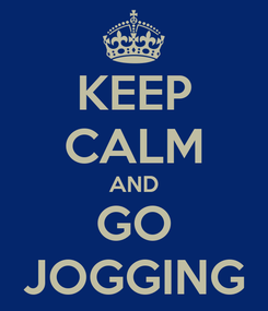 Poster: KEEP CALM AND GO JOGGING