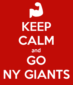Poster: KEEP CALM and GO NY GIANTS
