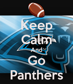Poster: Keep Calm And Go Panthers