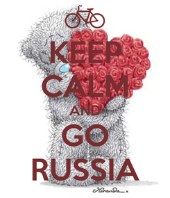 Poster: KEEP CALM AND GO RUSSIA
