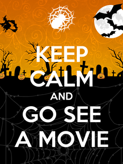 Poster: KEEP CALM AND GO SEE A MOVIE