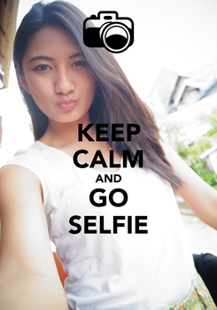 Poster: KEEP CALM AND GO SELFIE