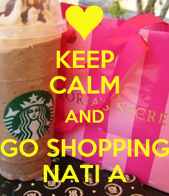 Poster: KEEP CALM AND GO SHOPPING NATI A