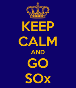 Poster: KEEP CALM AND GO SOx