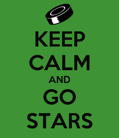 Poster: KEEP CALM AND GO STARS