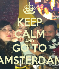 Poster: KEEP CALM AND GO TO AMSTERDAM