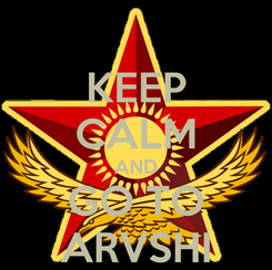 Poster: KEEP CALM AND GO TO ARVSHI