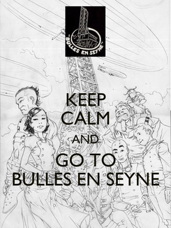 Poster: KEEP CALM AND GO TO BULLES EN SEYNE