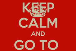 Poster: KEEP CALM AND GO TO  CLUB