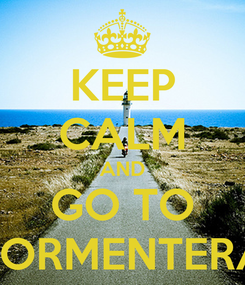 Poster: KEEP CALM AND GO TO FORMENTERA