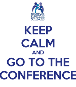 Poster: KEEP CALM AND GO TO THE CONFERENCE