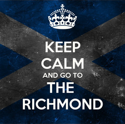 Poster: KEEP CALM AND GO TO THE  RICHMOND