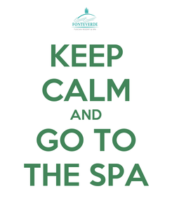 Poster: KEEP CALM AND GO TO THE SPA