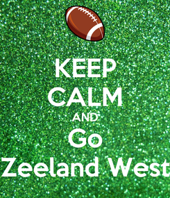 Poster: KEEP CALM AND Go Zeeland West