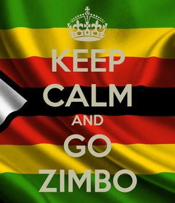 Poster: KEEP CALM AND GO ZIMBO