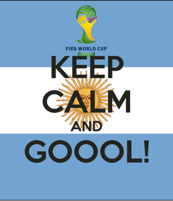 Poster: KEEP CALM AND GOOOL!