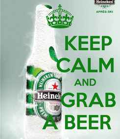 Poster:           KEEP          CALM                   AND           GRAB       A BEER