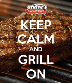 Poster: KEEP CALM AND GRILL ON