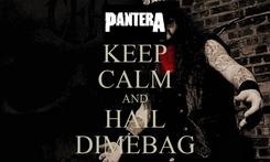 Poster: KEEP CALM AND HAIL DIMEBAG