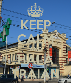 Poster: KEEP CALM AND HALA TRAIAN