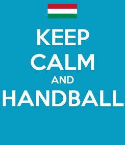 Poster: KEEP CALM AND HANDBALL