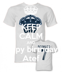 Poster: KEEP CALM AND happy birthday  Atef