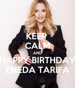Poster: KEEP  CALM AND HAPPY BIRTHDAY ENEDA TARIFA