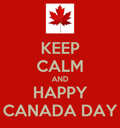 Poster: KEEP CALM AND HAPPY CANADA DAY