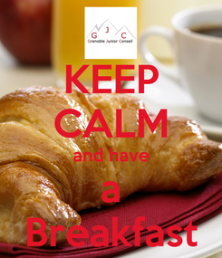 Poster: KEEP CALM and have a Breakfast