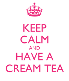 Poster: KEEP CALM AND HAVE A CREAM TEA