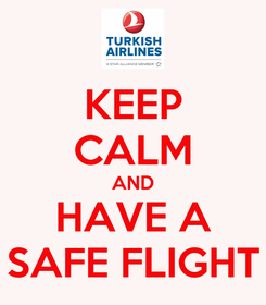 Poster: KEEP CALM AND HAVE A SAFE FLIGHT