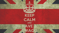 Poster: KEEP CALM AND HAVE A SWAGG