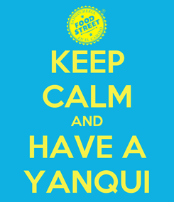 Poster: KEEP CALM AND HAVE A YANQUI