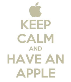 Poster: KEEP CALM AND HAVE AN APPLE