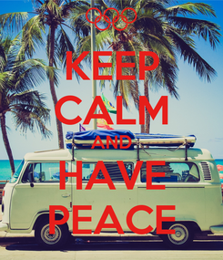 Poster: KEEP CALM AND HAVE PEACE