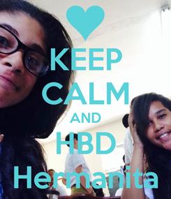 Poster: KEEP CALM AND HBD Hermanita