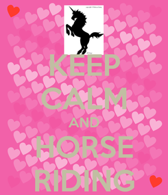 Poster: KEEP CALM AND HORSE RIDING