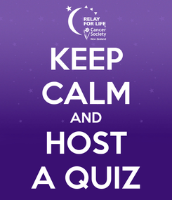 Poster: KEEP CALM AND HOST A QUIZ