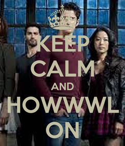 Poster: KEEP CALM AND HOWWWL ON