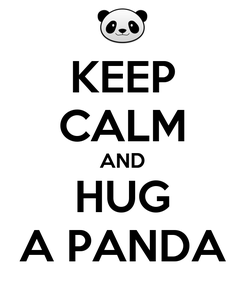 Poster: KEEP CALM AND HUG A PANDA