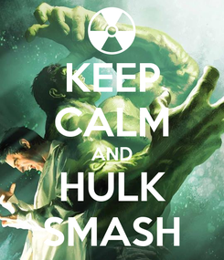Poster: KEEP CALM AND HULK SMASH