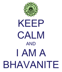 Poster: KEEP CALM AND I AM A BHAVANITE