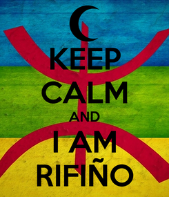Poster: KEEP CALM AND I AM RIFIÑO