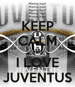 Poster: KEEP CALM and I LOVE JUVENTUS