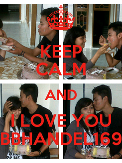 Poster: KEEP CALM AND I LOVE YOU BBHANDEL169