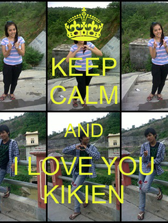 Poster: KEEP CALM AND I LOVE YOU KIKIEN