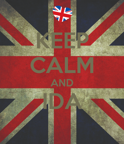 Poster: KEEP CALM AND IDA